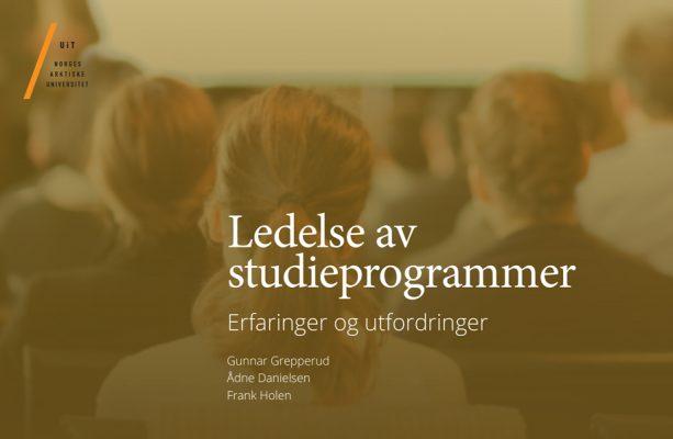 Rapport: Ledelse av studieprogrammer; Erfaringer og utfordringer