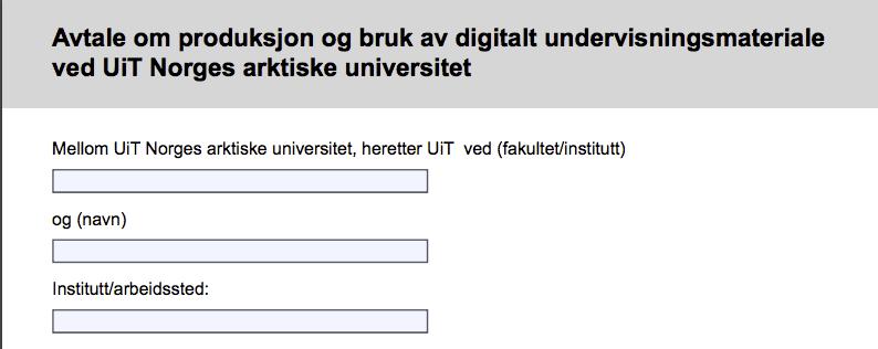 Avtaleskjema for bruk av digitale ressurser ved UiT