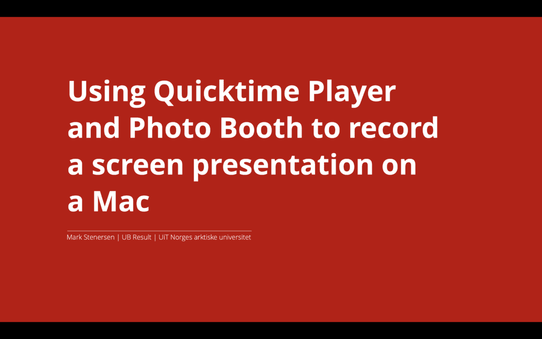 Screen recording on Mac using QuickTime and Photo Booth together